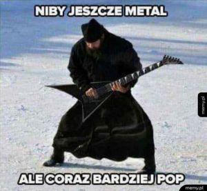 Niby jeszcze metal