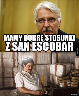 San Escobar, powiadasz