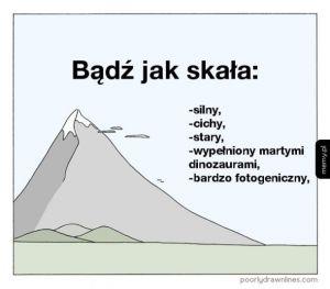 Bądź jak skała