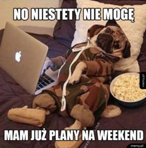 Plany na weekend