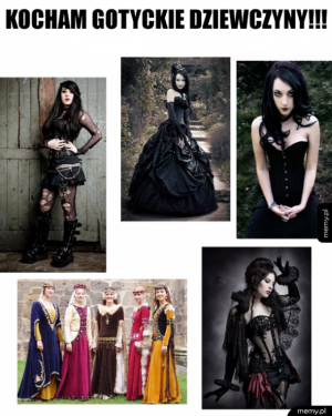 Kocham gotyckie dziewczyny