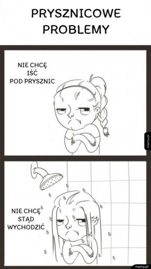 Prysznicowe problemy