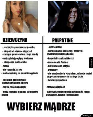 Taka różnica - Dziewczyna vs imperator palpatine
