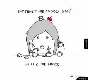 Internet nie śpi. NIGDY!!