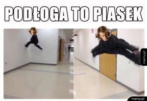 Podłoga wszędzie wchodzi