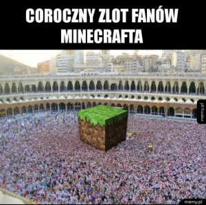 Nie jesteś prawdziwym fanem Minecrafta, jeżeli nigdy cię tam nie było
