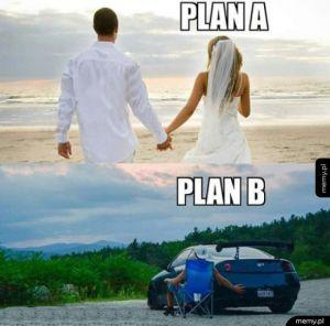 Trzeba mieć jakiś awaryjny plan