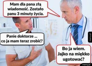Co mam zrobić doktorze