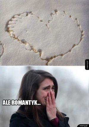 Ale romantyk...
