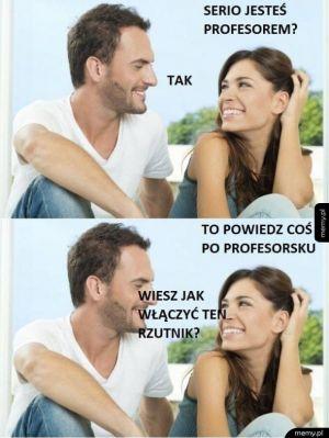 Powiedz coś po profesorsku