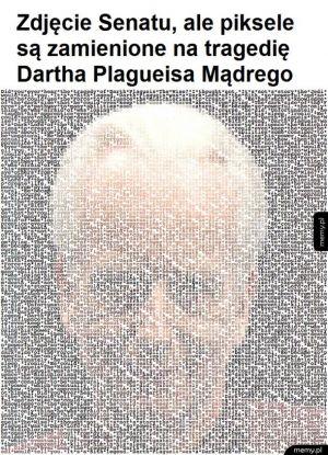 Słyszeliście kiedyś o tragedii Dartha Plagueisa Mądrego?