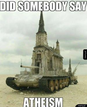 Ateiści niech się boją!