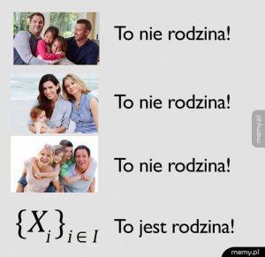 Prawdziwa rodzina!