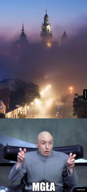Kiedy zapowiadają mgły, ale ty i tak wiesz, że to oznacza srogi smog