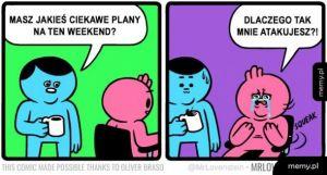 Masz jakieś ciekawe pany na ten weekend?