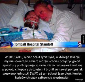 Niesamowita odwaga i determinacja ojca