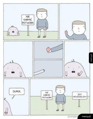 Nie karmić potwora