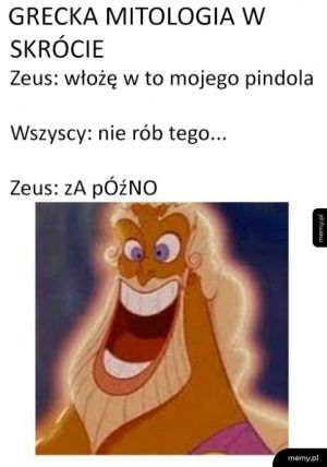 Zeus był napalonym świrem