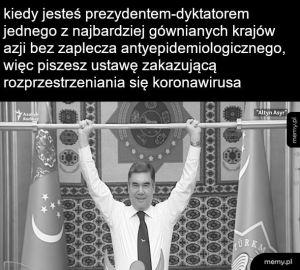 Turkmenistan ma czarno-białe memy
