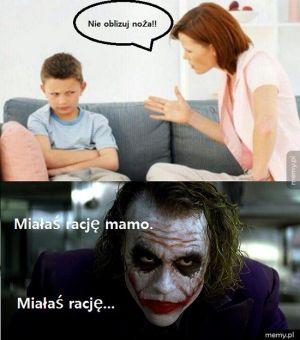 Miałaś rację mamo...