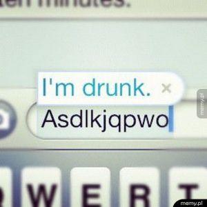 Piłeś, nie pisz?