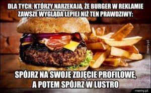 Dlaczego burger z reklamy wygląda inaczej niż w rzeczywistości?