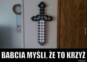 Babcia myśli, że to krzyż.