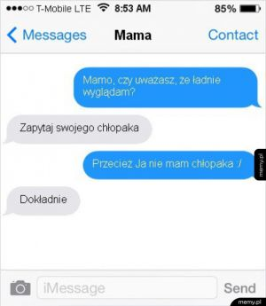Mama zawsze pocieszy