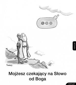 Mojżesz czekający na Słowo od Boga